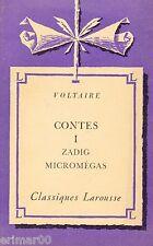 Contes - Tome: I / Zadig - Micromégas // VOLTAIRE / Classiques Larousse