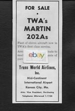 TWA TRANS WORLD 1957 FLEET OF 11 MARTIN 202A'S FOR SALE MID CONTINENT AIRPORT AD