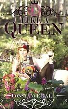Like A Queen-Constance Hall