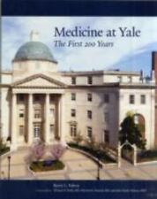Medicine at Yale: The First 200 Years by Falvey, Kerry