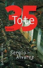 35 Tote von Sergio Álvarez (2011, Taschenbuch)