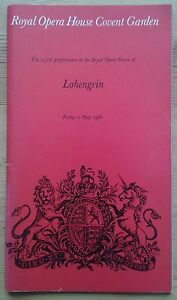 Lohengrin programme Royal Opera House Covent Garden 1st May 1981 257th perf.