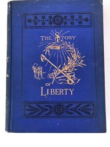 1878 The Story Of Liberty Charles Carlton Coffin Harper