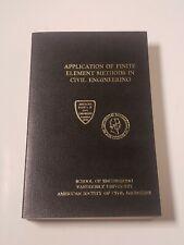 Application Of Finite element Methods In Civil Engineering 1969