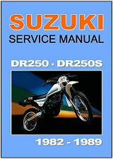 SUZUKI Workshop Manual DR250 DR250S 1982 1983 1984 1985 1986 1987 1988 and 1989