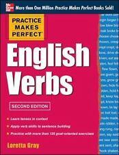 Practice Makes Perfect English Verbs, 2nd Edition, Gray, Loretta