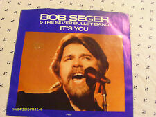 Bob Seger It's You 1986 45 & Picture Sleeve