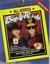 Big and Rich : All Access by John Rich and Big Kenny (2007, Hardcover)