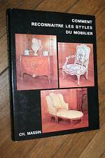 COMMENT RECONNAITRE LES STYLES DU MOBILIER   éd C.MASSIN ILLUSTRATIONS