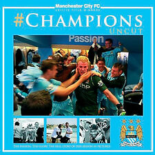 Champions Uncut - Manchester City FC 2011/12 Title Winners - Photographic book