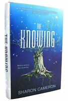 Sharon Cameron THE KNOWING  1st Edition 1st Printing