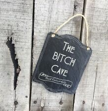 The Bitch Cave Rules Apply Engraved Slate Sign Plaque Gift Christmas Mum Friend