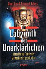 IM LABYRINTH DES UNERKLÄRLICHEN - Klaus Dona & Reinhard Habeck BUCH  KOPP VERLAG