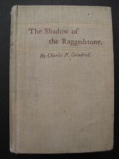 Charles F Grindrod - THE SHADOW OF THE RAGGEDSTONE (1888) - Fantasy