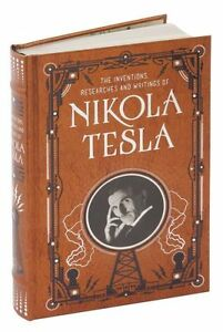 THE INVENTIONS, RESEARCHES AND WRITINGS OF NIKOLA TESLA ~ NEW Leatherbound ~