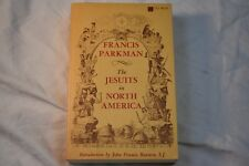 The Jesuits in North America by Francis Parkman (1968 Paperback)