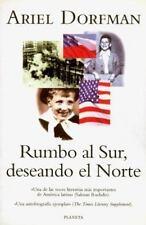 Rumbo Al Sur, Deseando El Norte: UN Romance Bilingue (Spanish Edition) by Dorfm