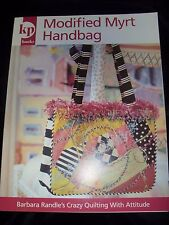 Crazy Quilting with Attitude - Modified Myrt Handbag - Barbara Randle (