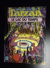 Tarzan Le lac du Temps 1975 Russ Manning Burroughs Ed Williams Pr NEUF