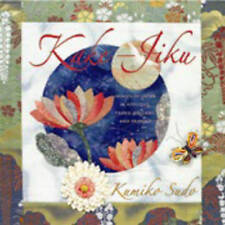 Kake-Jiku: Images of Japan in Applique, Fabric Origami, and Sashiko-ExLibrary