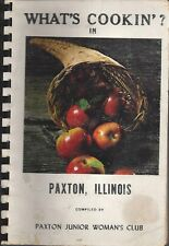 WHAT'S COOKIN IN * PAXTON IL 1970 JUNIOR WOMAN'S CLUB COOK BOOK LOCAL ADS * RARE