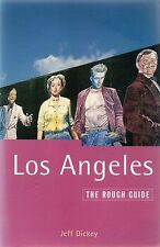 Los Angeles: The Rough Guide by Jeff Dickey, Jamie Jensen (Paperback, 1998)