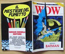WOW - FANZINE di FUMETTI, FANTASCIENZA, CINEMA Nuova Serie N.1, 1989* - BATMAN