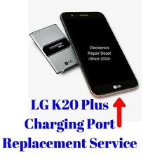 LG K20 Plus TP260 VS501 MP260  Charging Port Repair Replacement since 2004