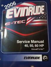 2006 EVINRUDE 40-60HP E-TEC SERVICE MANUAL PN 5006570