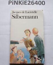 Silbermann - Jacques de Lacretelle .