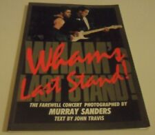 WHAM! George Michael Book Biography Last Stand Farewell Concert 1986 THE FINAL