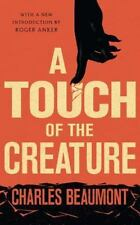 Touch of the Creature: By Beaumont, Charles Anker, Roger