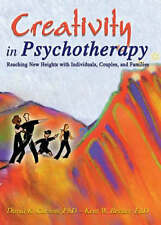 Creativity in Psychotherapy: Reaching New Heights with Individuals, Couples, and