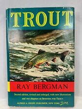 Trout by Ray Bergman Hard Cover Second Edition Revised and Enlarged Vintage 1965