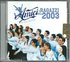 Amici di Maria De Filippi. I Ragazzi del 2003 (2003) CD NUOVO All by myself Hero