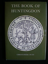 The Book of Huntingdon - Christopher Dunn 1st Ed. Signed   1977  Barracuda Books