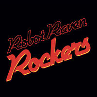 Robot Raven Rockers - 18 Original Classic Rock favorites! FREE shipping!