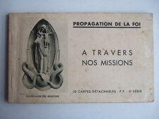 CPA CARNET 10 CARTES DETACHABLES PROPAGATION DE LA FOI A TRAVERS NOS MISSIONS