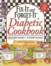 Fix-It and Forget-It Diabetic Cookbook : Slow Cooker Favorites - To Include...