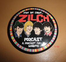 THE MONKEES button ZILCH podcast promo PIN (3 inch diameter) toy