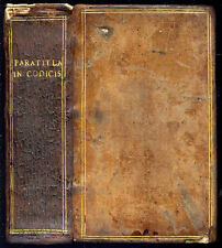 Jacques Cujas : PARATITLA IN LIBROS IX. CODICIS JUSTINIANI...Paul de Foix -Droit