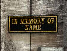 IN MEMORY OF PATCH BADGE CUSTOM BIKER TRIKER CLUB SEW ON