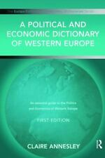 A Political and Economic Dictionary of Western Europe (Political and E-ExLibrary