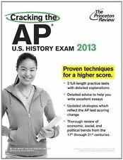 Cracking the AP U.S. History Exam, 2013 Edition (C