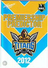 2012 SELECT DYNASTY NRL PREMIERSHIP PREDICTOR #PC5: GOLD COAST TITANS-UNREDEEMED