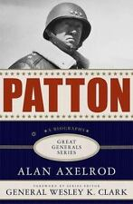 Patton: A Biography (Great Generals) by Axelrod, Alan BRAND NEW