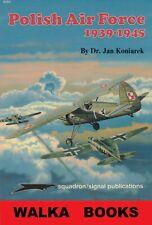 6064   Polish Air Force 1939 - 1945  <> Squadron/Signal  <> Signed Copy