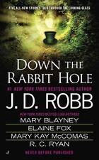 Down the Rabbit Hole by Mary Kay McComas, Mary Blayney, R. C. Ryan, Elaine Fox a