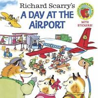 Richard Scarry's A Day at the Airport [Pictureback[R]]