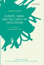 EUROPE, INDIA, AND THE LIMITS OF SECULARISM - DE ROOVER, JAKOB - NEW HARDCOVER B